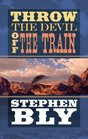 Throw the Devil Off the Train (Center Point Premier Western (Large Print))