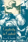 Creativity in Context Update to the Social Psychology of Creativity