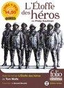 L'Etoffe DES Heroes/Avec Le Film De Philip Kaufman
