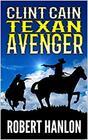 Clint Cain The Texan Avenger