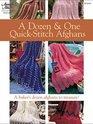 A Dozen  One Quick-Stitch Afghans