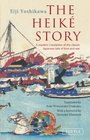The Heike Story A Modern Translation of the Classic Tale of Love and War