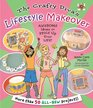 The Crafty Diva's Lifestyle Makeover