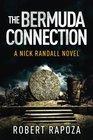 The Bermuda Connection (A Nick Randall Novel) (Volume 2)