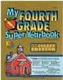 My Fourth Grade Super Yearbook