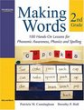 Making Words Second Grade 100 Hands-On Lessons for Phonemic Awareness Phonics and Spelling