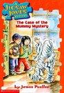 The Case of The Mummy Mystery (Jigsaw Jones, Bk 6)