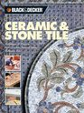 The Complete Guide to Ceramic  Stone Tile