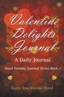 Valentine Delights A Daily Journal