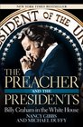 The Preacher and the Presidents Billy Graham in the White House