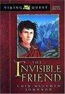 The Invisible Friend (Viking Quest, Bk 3)