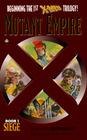 Siege (X-Men: Mutant Empire, Bk 1)
