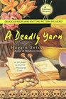 A Deadly Yarn  (Knitting Mystery, Bk 3)