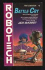 Battle Cry (Robotech, Bk 2)