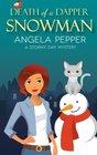 Death of a Dapper Snowman (Stormy Day, Bk 1)