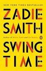 Swing Time A Novel