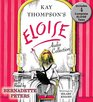 The Eloise Collection Four Complete Eloise Tales Eloise  Eloise in Paris Eloise in Moscow Eloise at Christmas Time