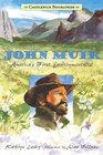 John Muir America's First Environmentalist