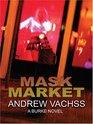 Mask Market A Burke Novel