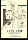John Deere Blacksmith Boy