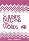 Sounds Patterns and Words Bk4