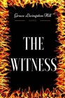 The Witness By Grace Livingston Hill  Illustrated