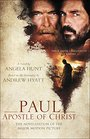 Paul Apostle of Christ The Novelization of the Major Motion Picture