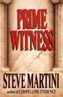 Prime Witness (Paul Madriani, Bk 2)