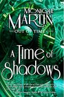 A Time of Shadows Out of Time 8