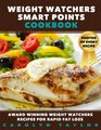 Weight Watchers Smart Points Cookbook Award Winning Weight Watchers Recipes for Rapid Fat Loss Smart Points Photos Serving Size and Nutritional Information for EVERY SINGLE RECIPE