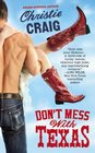Don't Mess with Texas (Hotter in Texas, Bk 1)