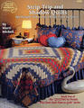 Strip, Trip, and Shadow Quilts (Quilting for People Who Don't Have Time to Quilt, Bk. 2)