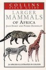 Larger Mammals of Africa