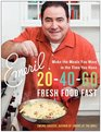 Emeril 20-40-60 Fresh Food Fast