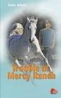 Trouble at Mercy Ranch (Diablo, Bk 17)