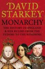 Monarchy England and Her Rulers from the Tudors to the Windsors