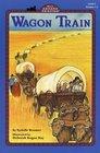Wagon Train (All Aboard Reader)