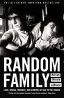 Random Family Love Drugs Trouble and Coming of Age in the Bronx