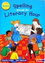 Spelling Through the Literacy Hour Reception
