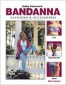 Kathy Peterson's Bandanna Fashions and Accessories