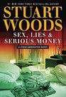 Sex, Lies, and Serious Money (Stone Barrington, Bk 39)
