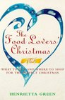 The Food Lovers' Christmas