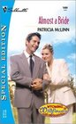 Almost a Bride (Wyoming Wildflowers, Bk 1) (Silhouette Special Edition, No 1404)