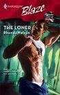The Loner (Harlequin Blaze)