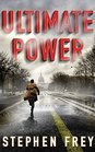Ultimate Power A Thriller