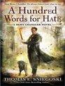 A Hundred Words for Hate A Remy Chandler Novel