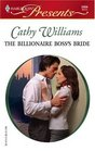 The Billionaire Boss's Bride (In Love with Her Boss) (Harlequin Presents, No 2454)