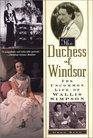 The Duchess of Windsor The Uncommon Life of Wallis Simpson