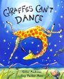 Giraffes Can't Dance: Bigger Book (Orchard Picturebooks)