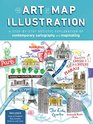 The Art of Map Illustration A step-by-step artistic exploration of contemporary cartography and mapmaking